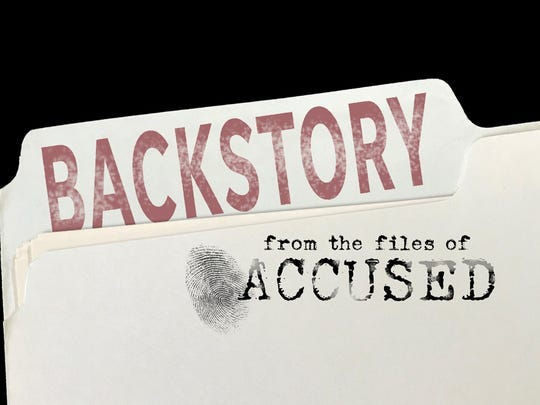 Backstory from the files of Accused